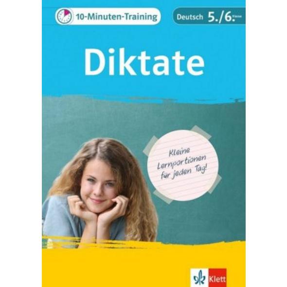 10-Minuten-Training Diktate. Deutsch 5. 6. Klasse