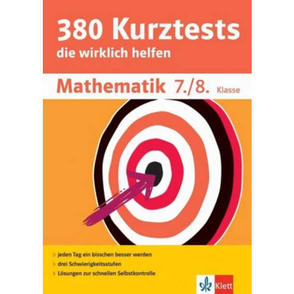 380 Kurztests Mathematik 7. 8. Klasse