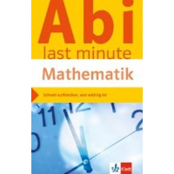 Abi last minute Mathematik