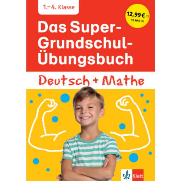 Das Super-Grundschul-Übungsbuch Deutsch und Mathe