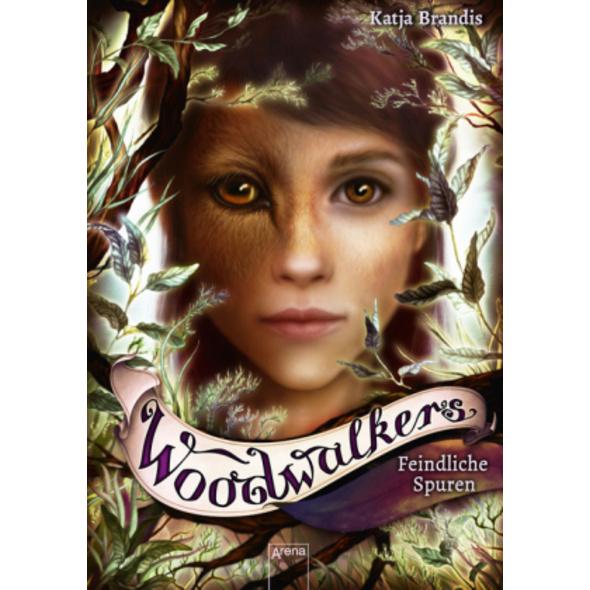 Woodwalkers  5 . Feindliche Spuren