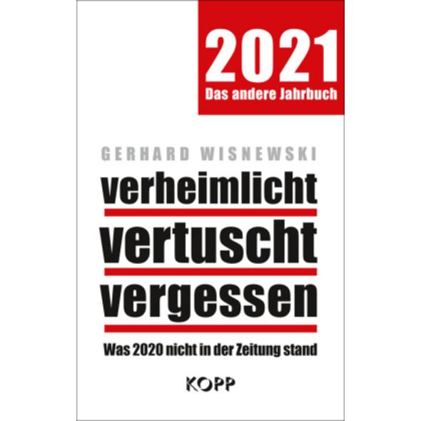 verheimlicht - vertuscht - vergessen 2021