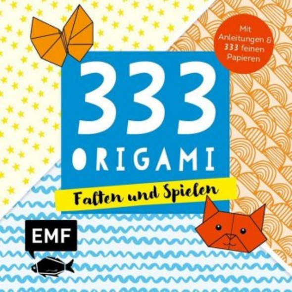 333 Origami - Falten und Spielen