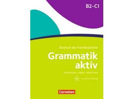 Grammatik aktiv B2-C1 - Üben, Hören, Sprechen