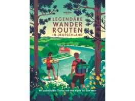 Lonely Planet Bildband Legendäre Wanderrouten in D