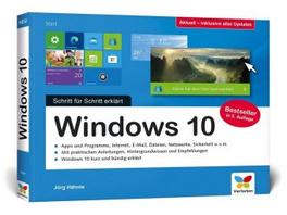Windows 10. Schritt für Schritt erklärt